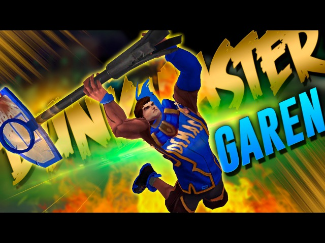 DUNKMASTER GAREN | TEAM DEMACIA | Skin Custom [LOL MOD]