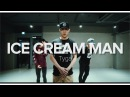 Ice Cream Man - Tyga / Eunho Kim Choreography