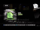 Dannic - Zenith OUT NOW!