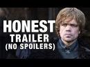 Honest Trailers Game of Thrones NO SPOILERS