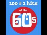 Various Artists - 100 No.1 Hits of the 60s (AudioSonic Music) Full Album