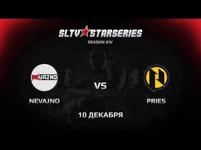 Pries vs Nevajno [SLTV Season XIV] @pb