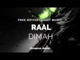 Raal - Dimah (Original Mix)