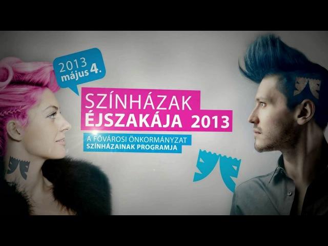 Színházak éjszakája a Budapesti Operettszínházban - 2013
