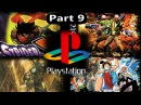 TOP PS1 GAMES (PART 9 of 9) OVER 150 GAMES!!