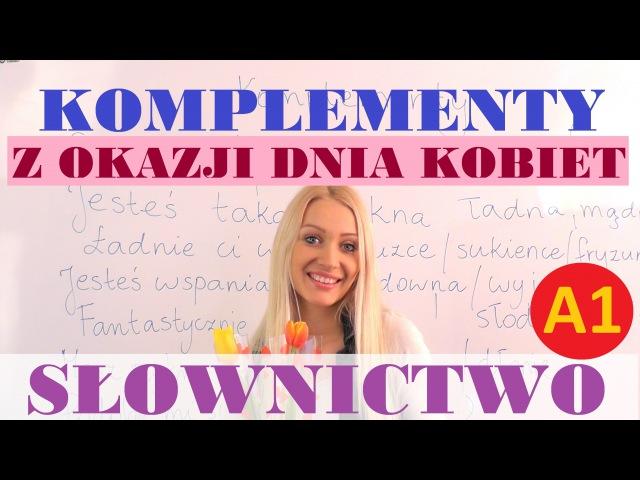 Polish for foreigners - komplementy z okazji Dnia Kobiet