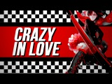 BAS | Crazy In Love | Happy Valentines Day!
