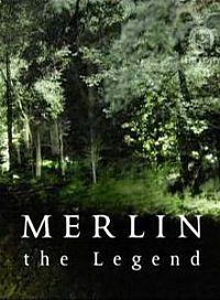 Легенда о Мерлине (2008)