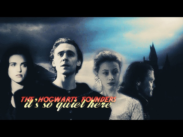 » its so quiet here (the hogwarts founders 12k subs)