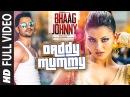 Daddy Mummy FULL VIDEO Song   Urvashi Rautela   Kunal Khemu   DSP   Bhaag Johnny   T-Series
