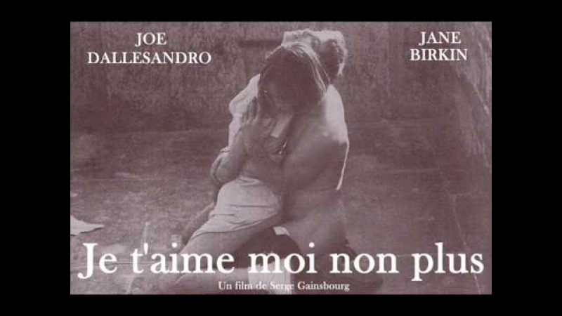 Jane Birkin Serge Gainsbourg - Je t'aime moi non plus