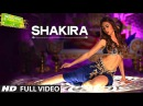 'Shakira' Full VIDEO Song Welcome 2 Karachi T Series