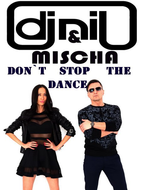 DJ Nil feat. Mischa - Dont Stop The Dance (Extended Mix)