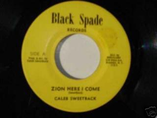 Caleb Sweetback - Zion Here I come