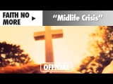 Faith No More - Midlife Crisis (Official Music Video)
