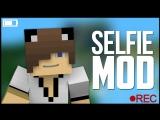Обзор модов Minecraft - Selfie Mod (Делаем селфи!) #1