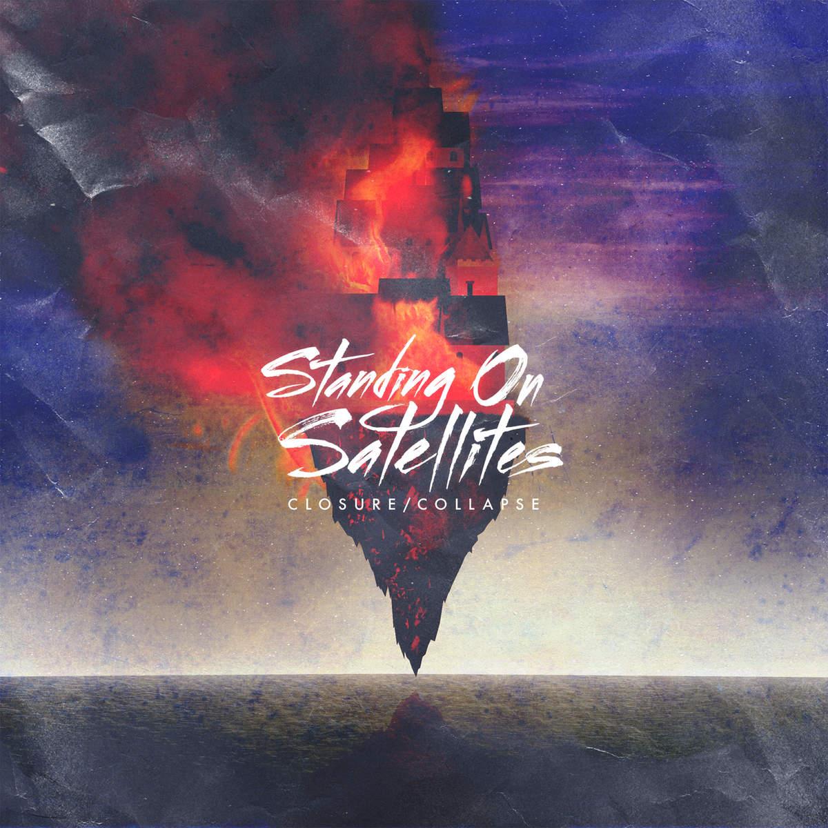 Standing on Satellites - Closure/Collapse [EP] (2014)