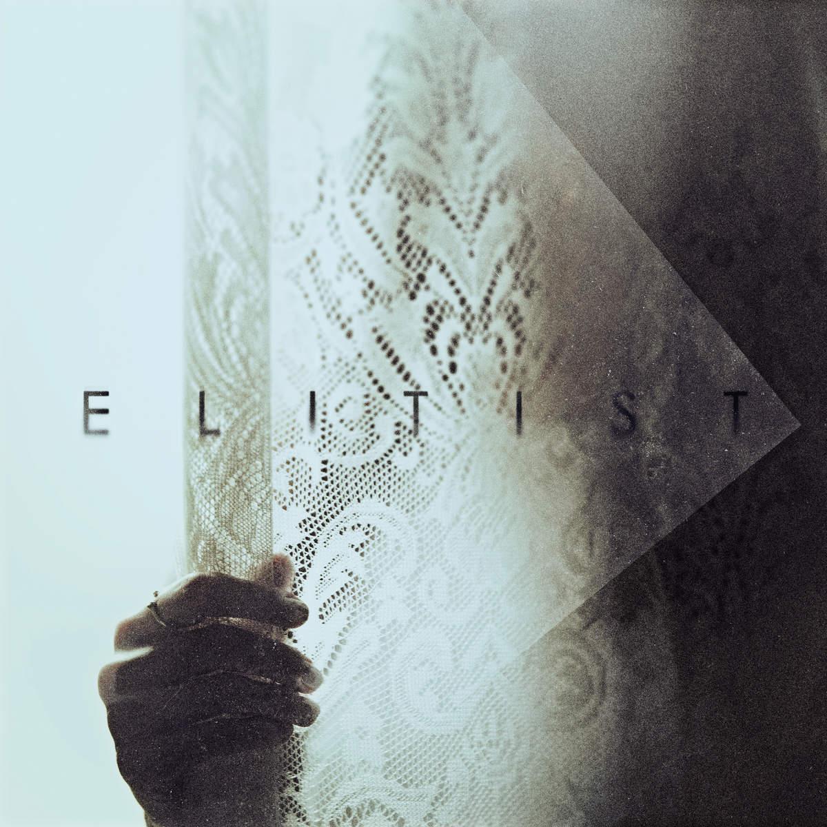 Elitist - Elitist (2015)