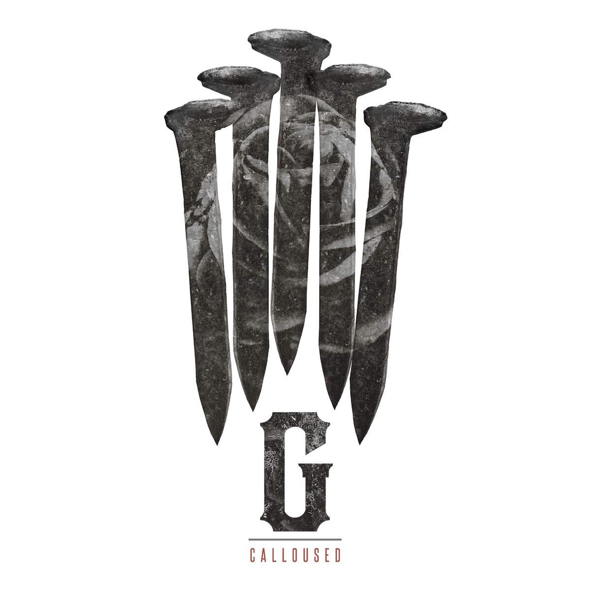 Gideon - Calloused (2014)