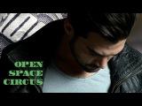 Florent Mothe - Open Space Circus (clip)