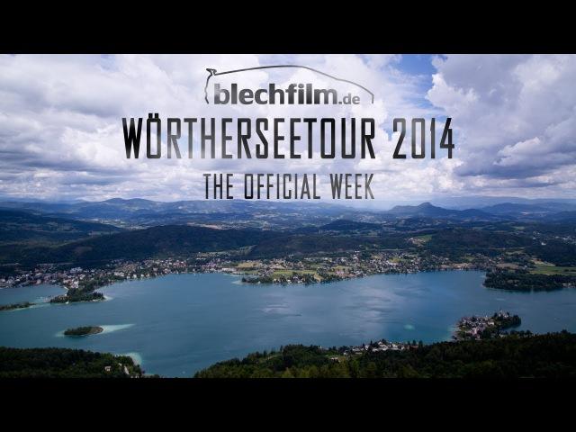 Wörtherseetour 2014 - The official week