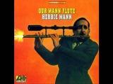 Herbie Mann - Our Mann Flute (Full Album)