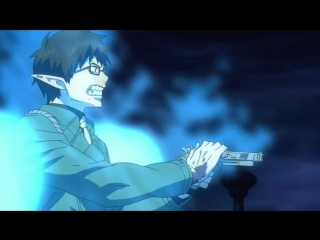 Ao no Exorcist - Синий Экзорцист - 1 сезон  24 2 3 4 5 6 7 8 9 10 11 12 13 14 15 16 17 18 19 20 21 22 23 25 26 27  серия Ancord