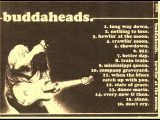 BUDDAHEADS - When the Blues catch up with you