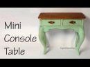 Miniature Console Table Tutorial Dolls Dollhouse