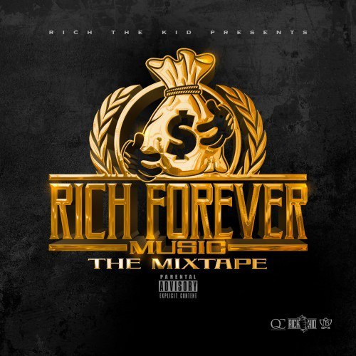 Rich The Kid Presents: Rich Forever Music - 2016