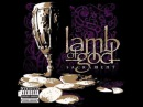 Lamb of God - Walk With me in Hell (Lyrics) [HQ]