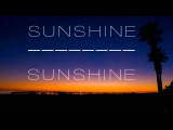 [Progressive House] Sunshine - Sunshine (Original Mix)