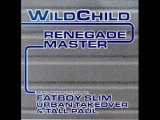 Wildchild - Renegade Master (Urban Takeover Mix)