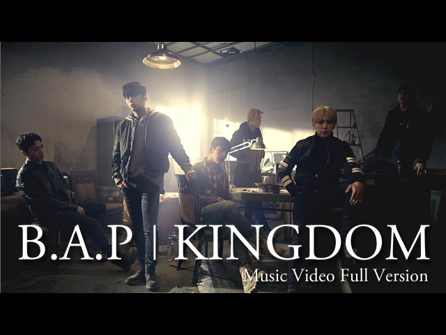 MV B A P「KINGDOM」Full Ver JAPAN 1ST ALBUM 「Best Absolute Perfect」収録