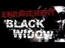 Enragement Black Widow Official Music Video