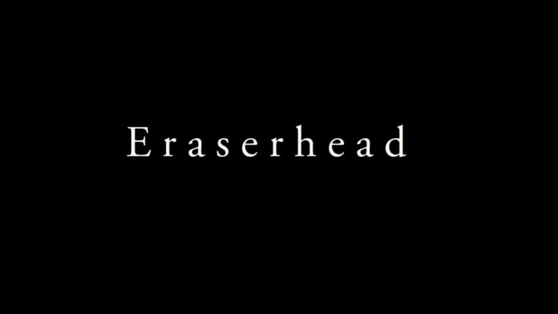 Eraserhead 1977 Голова ластик