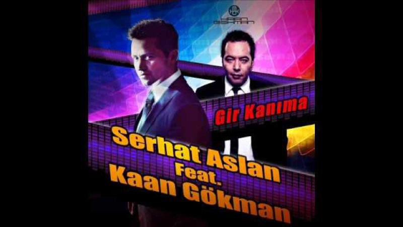 Serhat Aslan ft. Kaan Gökman - Gir Kanıma (Timuçin Tezel Club Mix)