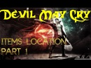 DmC (Devil May Cry) - All items location - Part 1 of 3