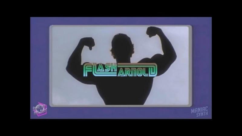 Flash Arnold - The Pump [Re-Upload]