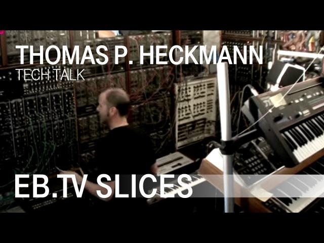 THOMAS P. HECKMANN (EB.TV Tech Talk)