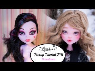 Faceup Tutorial №11 OOAK Draculaura repaint custom doll