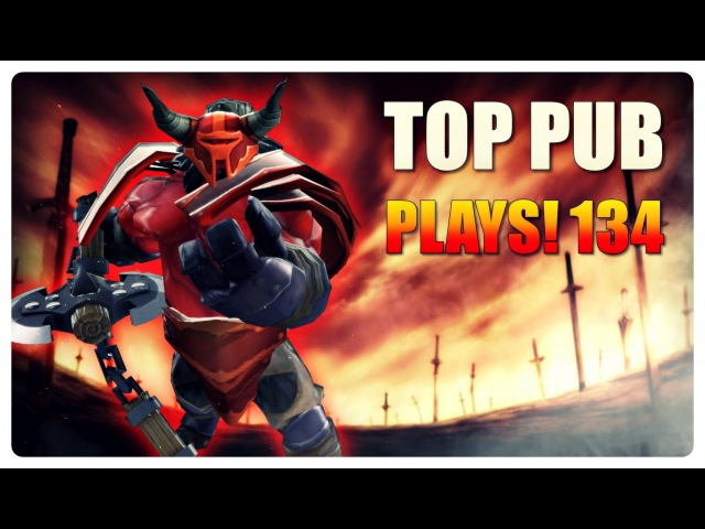 DOTA 2 Top Pub WINS EP134