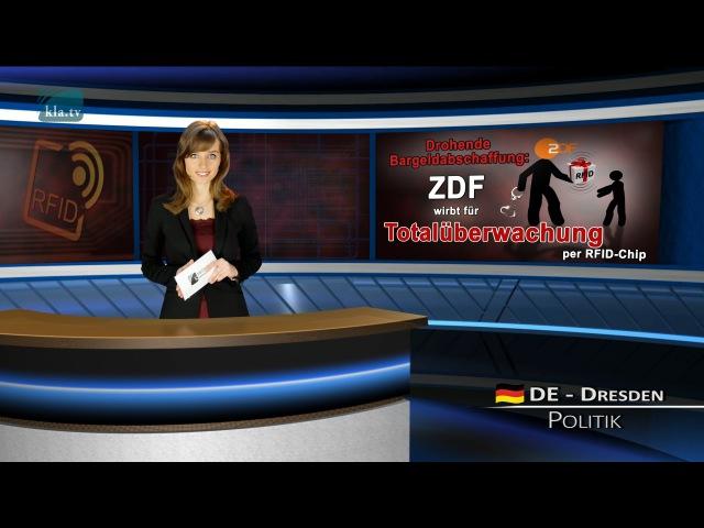 Drohende Bargeldabschaffung: ZDF wirbt für die Totalüberwachung per RFID-Chip | 06.03.2016 | kla.tv