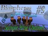 Minecraft 1.4.7 Biospheres (Coop) [Серия 9]
