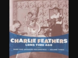 CHARLIE FEATHERS Folsom Prison Blues (version 2)