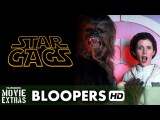 Star Gags: A Never-ending Bloopers Saga