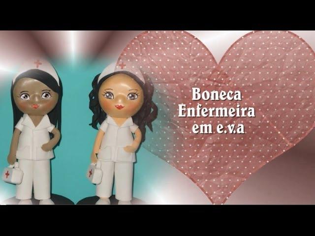 кукла медсестра_Passo a Passo Boneca Enfermeira em E.V.A