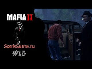 Mafia 2 Walkthrough #15 THROUGH THORNS TO THE STARS -||- Мафия 2 Прохождение #15