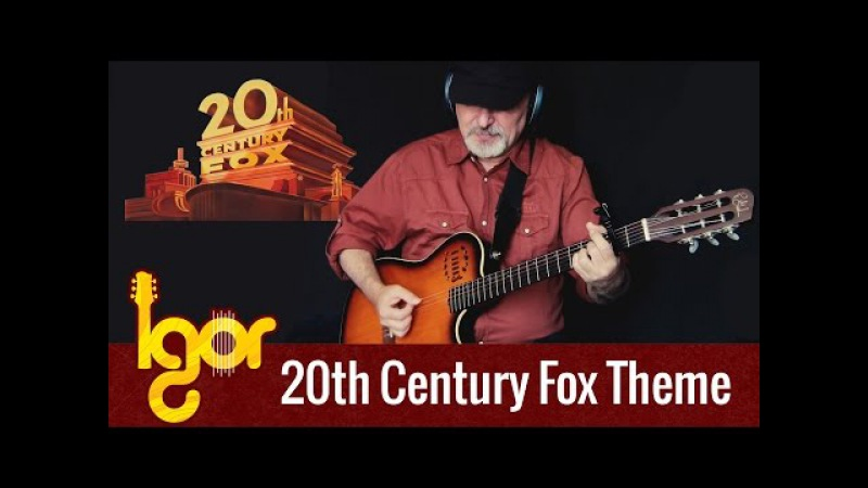 20th Century Fox Theme on guitar - Igor Presnyakov