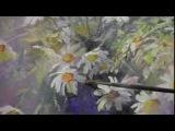 'БУКЕТ РОМАШЕК' урок с замедленными съемками, художник Игорь Сахаров живопись ма...